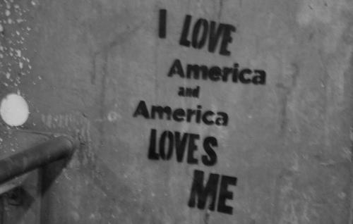 I love America and America loves me